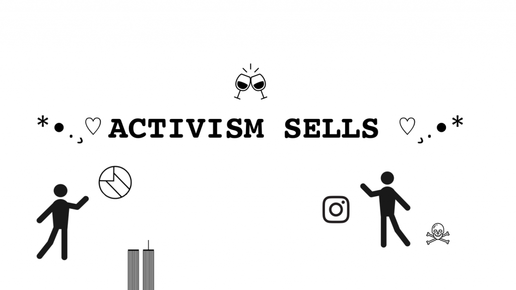 Activism Sells. Photo: Nina Mihaljinac